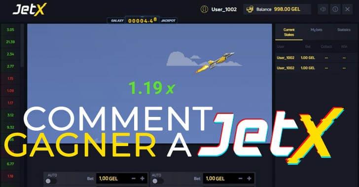 Comment gagner à Jet X ?